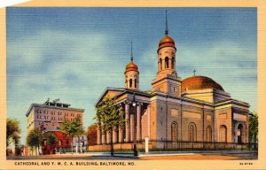 Maryland Baltimore Cathedral and Y M C A Building Curteich