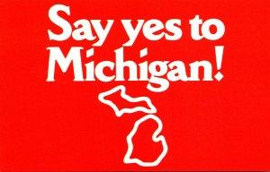 Michigan Say Yes