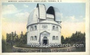 British Columbia, Canada Dominion Astrophysical Observatory Victoria  Dominio...