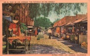 Vintage Postcard 1930s El Paso De Los Angeles The Pathway Of Angels Olvera St.