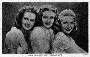 Lola Rosemary and Priscilla Lane Film Star Postcard