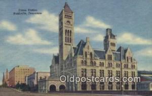 Union Station, Nashville, TN, Tennessee, USA Depot Postcard, Railroad Post Ca...