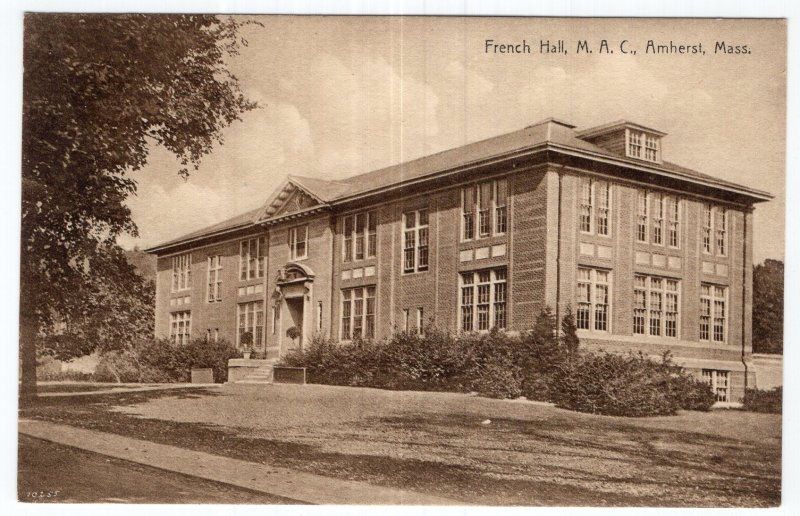 Amherst, Mass, French Hall, M.A. C.