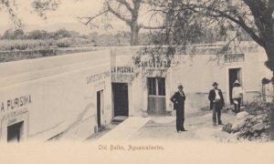 AGUASCALIENTES , MEXICO , 1901-07 ; Old Baths