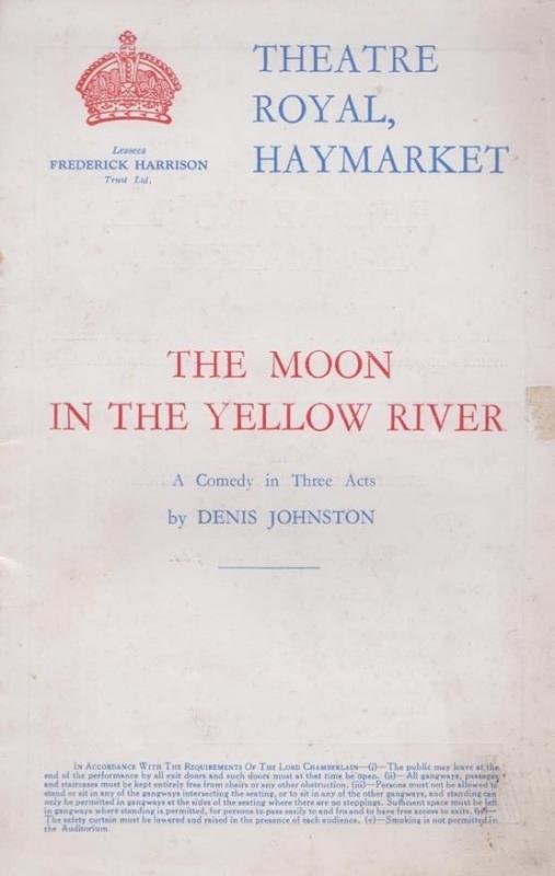 The Moon In The Yellow River Denis Johnston Haymarket London Theatre Programme