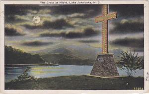LAKE JUNALUSKA, North Carolina, PU-1930; The Cross At Night