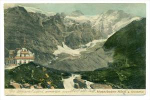Moserboden-Hotel g. Glockerin, Austria , PU-1906