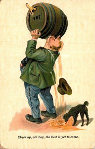 Humour Man Drinking From Keg Cheer Up The Best Is Yet To Come 1909