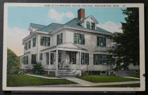 Northampton, MA - Home of Ex-President Calvin Coolidge