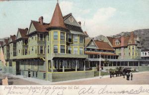 SANTA CATALINA ISLAND, California, 00-10s; Hotel Metropole, AVALON