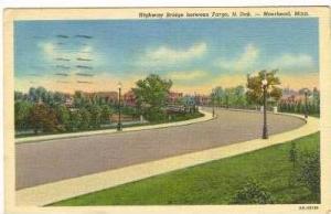 Highway Bridge b/w Fargo,N.Dakota,Moorhead,M n,30-40s