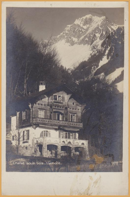 RPPC-Valmont, Switzerland -Chalet sous Bois-Alps in the background