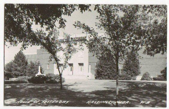 House Of Yesterday Hastings NE -real photo pc-