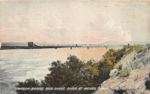 G17/ Weiser Idaho Postcard 1915 Wagon Bridge Snake River 2