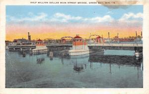 Green Bay Wisconsin~Main Street Bridge on Fox River (Cost Half Million $)~1940s