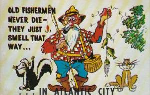 New Jersey Atlantic City Old Fishermen Never Die They Just Smell That Way 1960