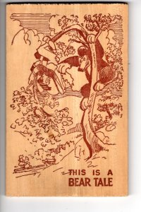 Real Wood Postcard, This is a Bear Tale, Dixie novelty,