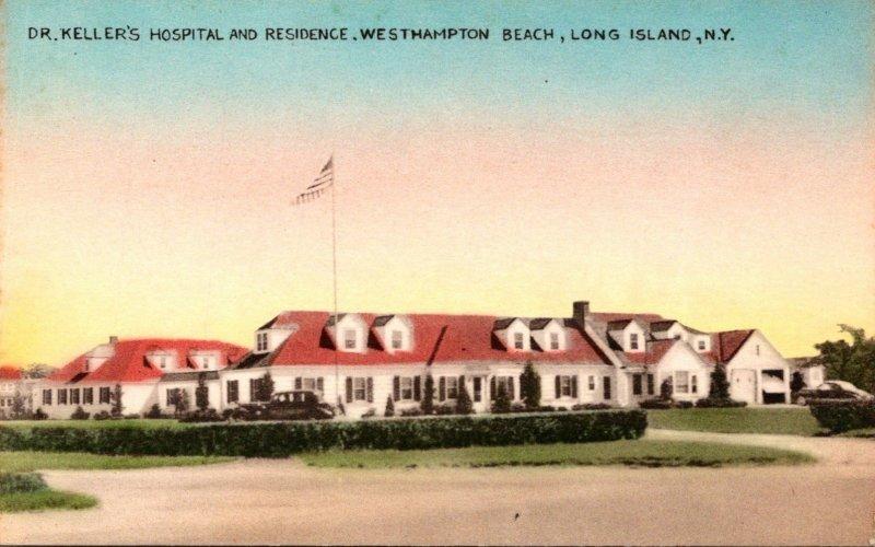 New York Long Island Westhampton Beach Dr Keller's Hospital and Residence