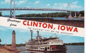 Iowa Greetings From Clinton Showing Gateway Bridge & Excursion Boat