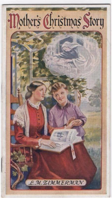 1935 Booklet, MOTHER'S CHRISTMAS STORY By Dr. L. M. Zimme...