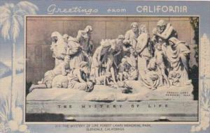 Greetings From California Glendale Mystery Of Life Forest Lawn Memorial Park ...