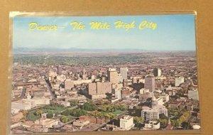 VINTAGE UNUSED POSTCARD THE MILE HIGH CITY, DENVER, COLORADO