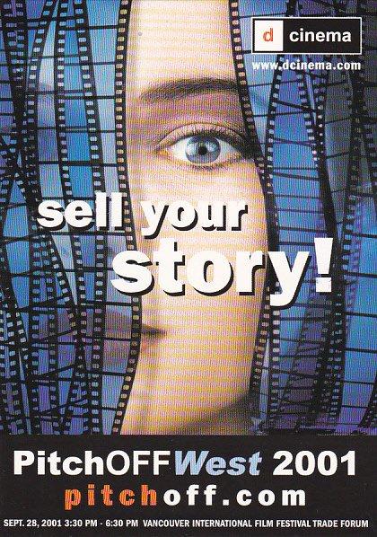 Pitch Off West 2001 Vancouver International Film Festival Trade Forum