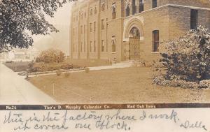 Red Oak IA~Murphy Calendar Factory~Della Works~5 acres Floor to Sweep~1907 RPPC