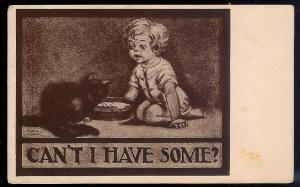 Can't I Have Some? child & kitten bowl of milk used c1910
