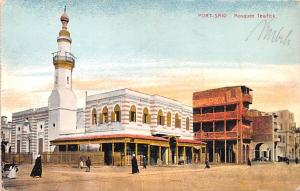 Port Said Egypt, Egypte, Africa Mosquee Tewlick Port Said Mosquee Tewlick