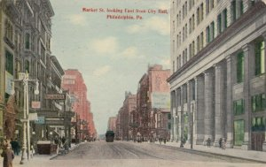 PHILADELPHIA , Pa. , 1913 ; Market Street, East from City Hall