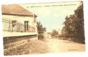 Blévy (E.-et-L.) , France. 1910s ; La Mairie - Entree du Village, Route de S...