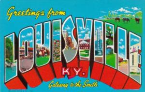 Kentucky Greetings From Louisville Gateway To The South