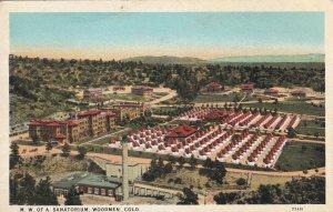 WOODMEN, Colorado, 1900-1910's; M.W. Of A. Sanatorium