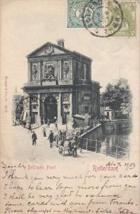 ROTTERDAM , Netherlands , PU-1903 ; Delftsche Poort