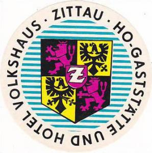 GERMANY ZITTAU GASTSTAETTE & HOTEL VOLKSHAUS  VINTAGE LUGGAGE LABEL
