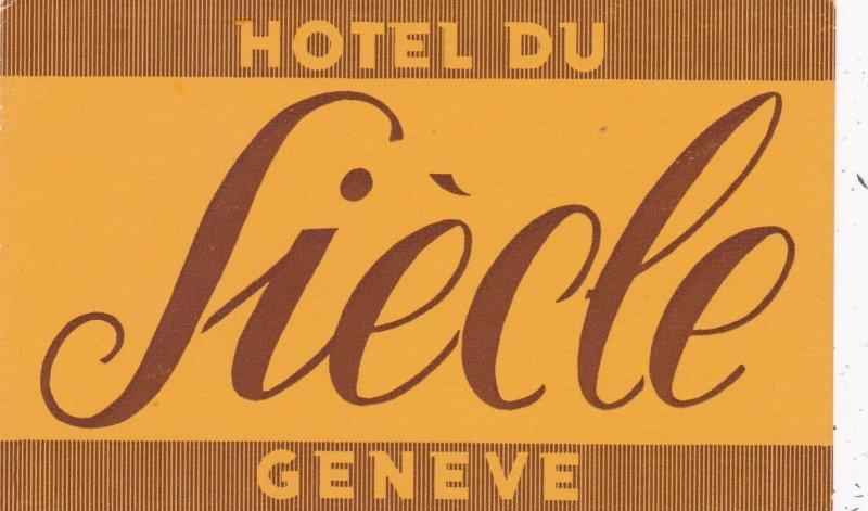 Switzerland Geneve Hotel Du Siecle Vintage Luggage Label sk4127