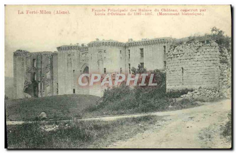 Old Postcard La Ferte Milon Main Facade of the ruins of the castle