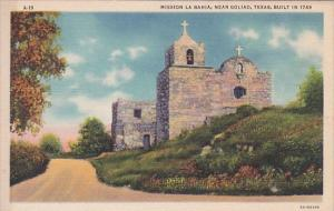 Mission L A Bahia Goliad Texas Built In 1749