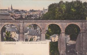 LUXEMBOURG, 1900-1910's; Viaduct Des Bisserweg Und Oberstadt