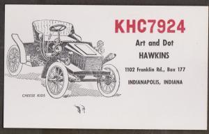 CB QSL Card - Old Car - Art & Dot Hawkins Indianapolis, Indiana
