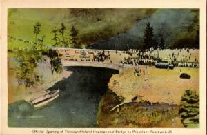 Opening Thousand Island Bridge, President Roosevelt FDR Vintage Postcard Q07