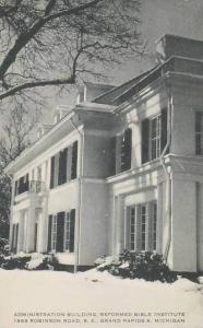 Michigan Grand Rapids Administration Building Reformed Bible Institute Artvue
