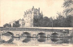 France Chateauroux (Indre) - Le Pont-Neuf et le Chateau Raoul CPA