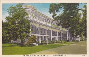 Exterior,  Indian Queen Hotel,  Stroudsburg,  Pennsylvania,   PU_1953