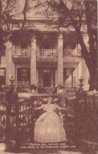 Mississippi Natchez Stanton Hal Club House Of The Pilgrimage Garden Club