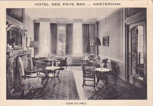 Amsterdam , Netherlands , HOTEL DES PAYS BAS , Coin Du Hall  , 20-30s