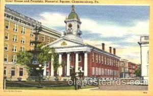 Memorial Sq. Chambersburg, PA USA Court House & Fountain  Memorial Sq. Chambe...
