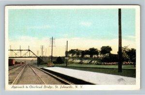 St. Johnsville NY-New York, Approach to Overhead Bridge, Vintage c1920 Postcard