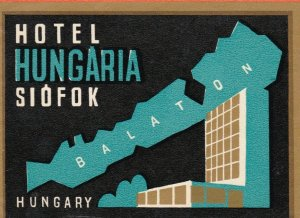 Hungary Siofok Hotel Hungaria Vintage Luggage Label sk3727